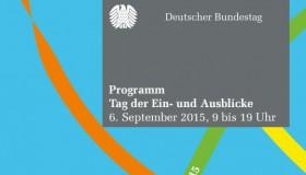 06.09.2015: Der Deutsche Bundestag lädt zum Tag der Ein- und Ausblicke ein